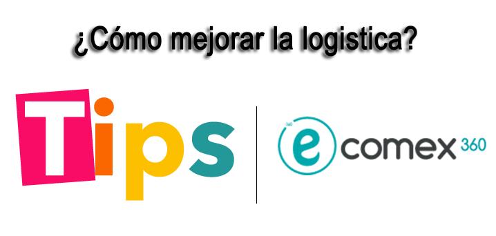 tips mejorar logística empresa comex importaciones exportaciones ecuapass ecuador